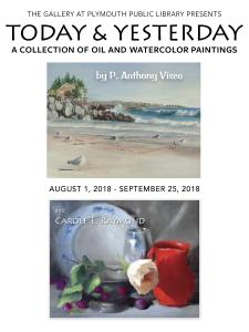 Today and Yesterday a collection of oil and watercolor paintings by P. Anthony Visco and Carole E. Raymond